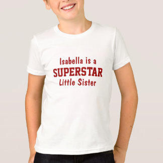 Superstar Little Sister Personalized T-Shirt
