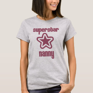 Superstar Nanny T-Shirt