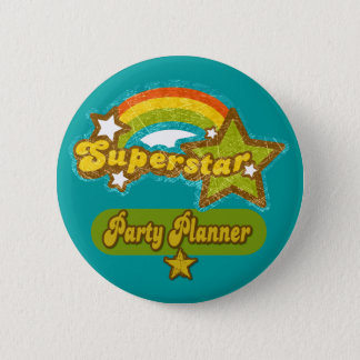 Superstar Party Planner 2 Inch Round Button