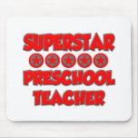 Superstar Preschool Teacher Mousepad