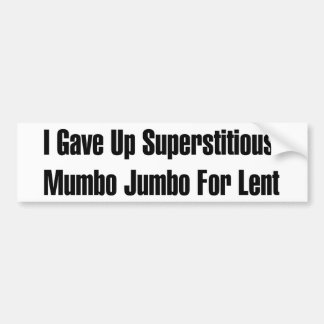 Superstitious Nonsense Bumper Sticker