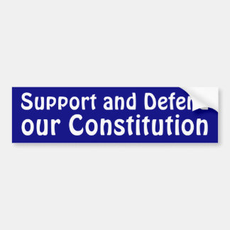 Support and Defend Bumper Sticker