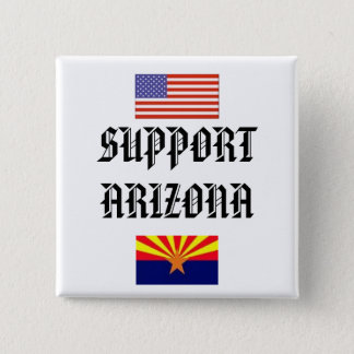 SUPPORT ARIZONA 2 INCH SQUARE BUTTON