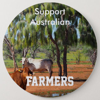 Support Australian farmers 6 Inch Round Button