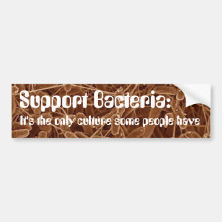Support Bacteria Bumper Sticker