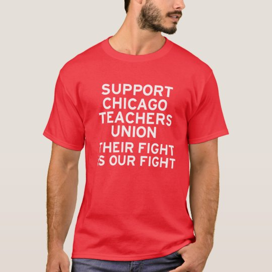 Support Chicago Teachers Strike T-Shirt