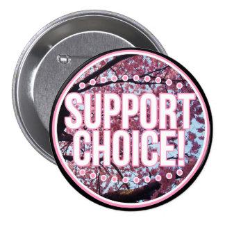 Support Choice! 3 Inch Round Button