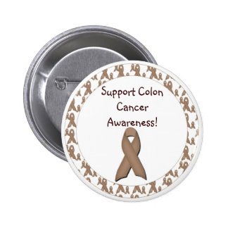 Support Colon Cancer Awareness! 2 Inch Round Button