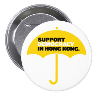 Support Democracy in Hong Kong 3 Inch Round Button