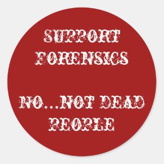 support forensics round sticker