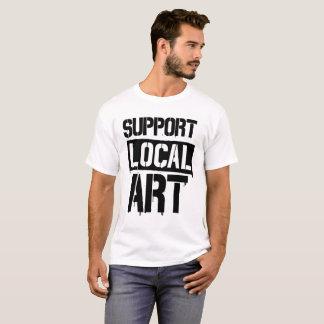 Support local art T-Shirt