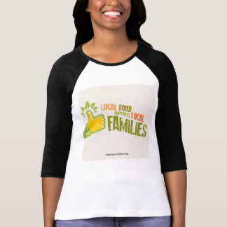 Support Local Family Farms T-Shirt
