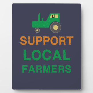 Support Local Farmers Plaque