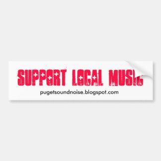 Support Local Music Sticker Bumper Sticker