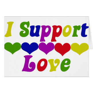 Support Love Greeting Card