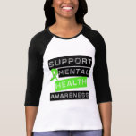 Support Mental Health Awareness Tee Shirts