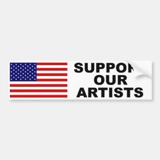 Support Our Artists Bumper Sticker