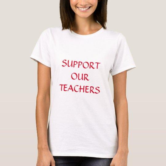 Support Our Teachers Red White Trendy Elegant T-Shirt