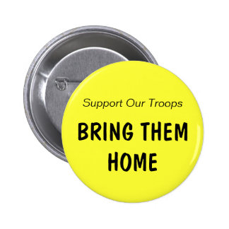 Support Our Troops, BRING THEM HOME (clr 2) Buttons