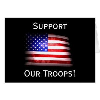 Support Our Troops! Greeting Card