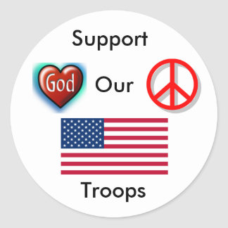 Support Our Troops,Peace,Love God Classic Round Sticker