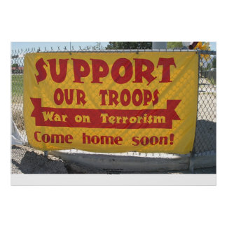 """""""Support Our Troops"""" Sign, Hawthorne, Nevada Poster"""