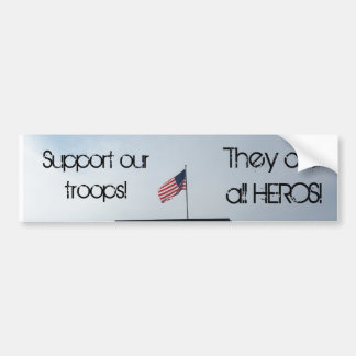 Support our troops Sticker. Bumper Sticker