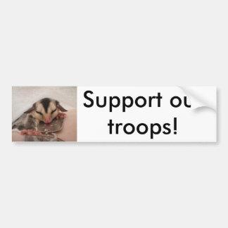 Support our troops - sugar gliders bumper sticker