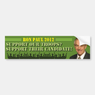 Support Our Troops? Support Their Candidate! Bumper Sticker