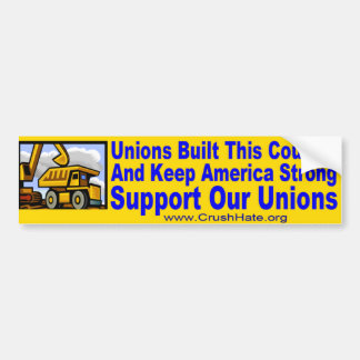 Support Our Unions Bumper Sticker