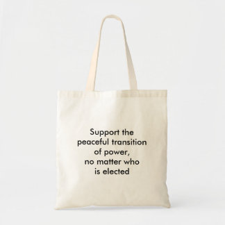 Support Peaceful Transition of Power