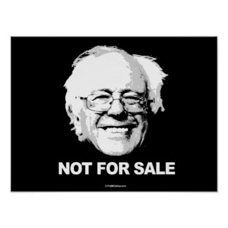 Support Sanders - Not For Sale - white -  Politica Poster