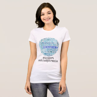 support schizophrenia T-Shirt