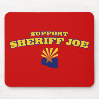 Support Sheriff Joe Mouse Pad