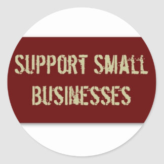 Support Small Business Round Sticker