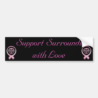 """Support Surrounds with Love"" - Breast Cancer Awar Car Bumper Sticker"