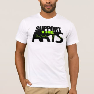 Support The Arts T-Shirt