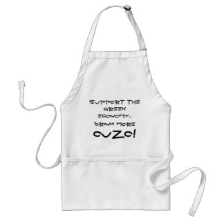 Support the Economy...DRINK MORE OUZO! Apron