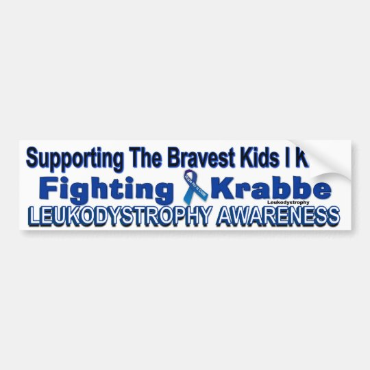 Support the FIGHT _KRABBE AWARENESS BUMPER STICKER