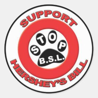 Support The Hershey Bill Round Sticker
