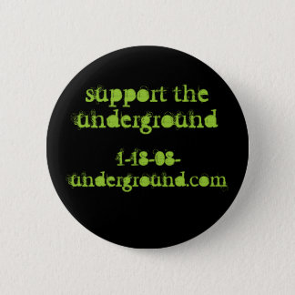 support the underground 2 inch round button