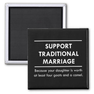 Support Traditional Marriage Square Magnet