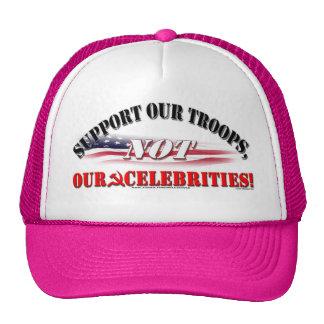 SUPPORT TROOPS NOT CELEBRITIES HATS