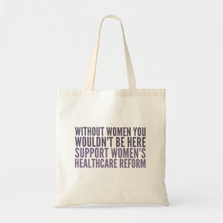 Support Women's Healhcare Reform Tote Bag