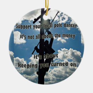 Support your Lineman Round Ceramic Ornament
