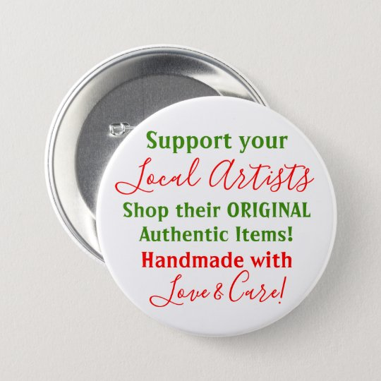 Support Your Local Artists Button Pins