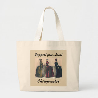 Support your Local Chiropractor Large Tote Bag