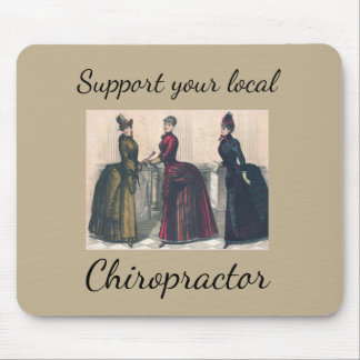 Support your Local Chiropractor Mouse Pad