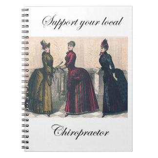 Support your Local Chiropractor Spiral Notebook