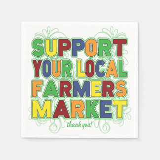 Support Your Local Farmers Market Paper Napkins